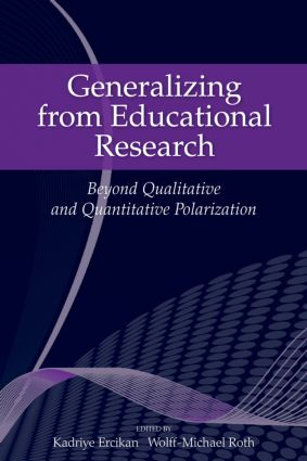 Generalizing from Educational Research: Beyond Qualitative and Quantitative Polarization, 1st Edition (Paperback) book cover