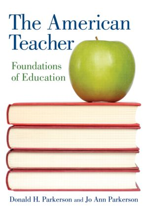The American Teacher: Foundations of Education (Paperback) book cover