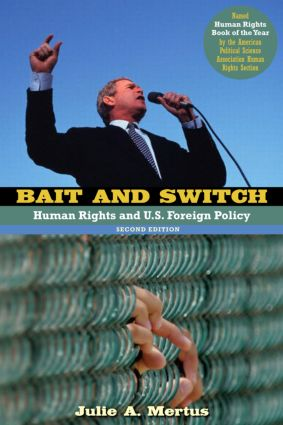 Bait and Switch: Human Rights and U.S. Foreign Policy, 2nd Edition (Paperback) book cover