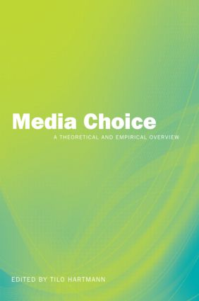 Media Choice: A Theoretical and Empirical Overview, 1st Edition (Paperback) book cover