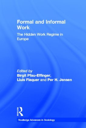 Formal and Informal Work: The Hidden Work Regime in Europe (Hardback) book cover