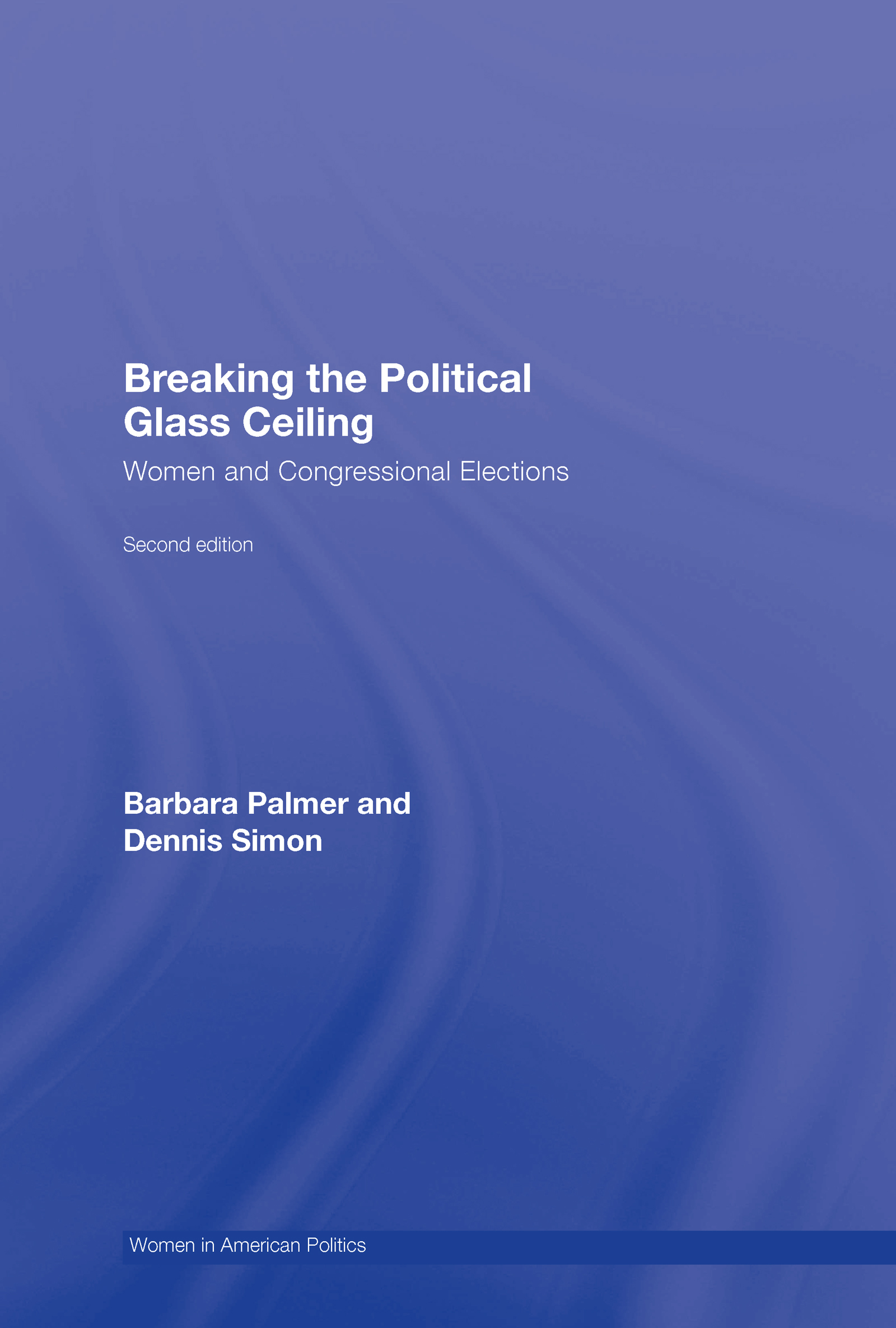 Breaking the Political Glass Ceiling: Women and Congressional Elections book cover