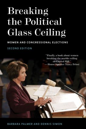 Breaking the Political Glass Ceiling: Women and Congressional Elections, 2nd Edition (Paperback) book cover