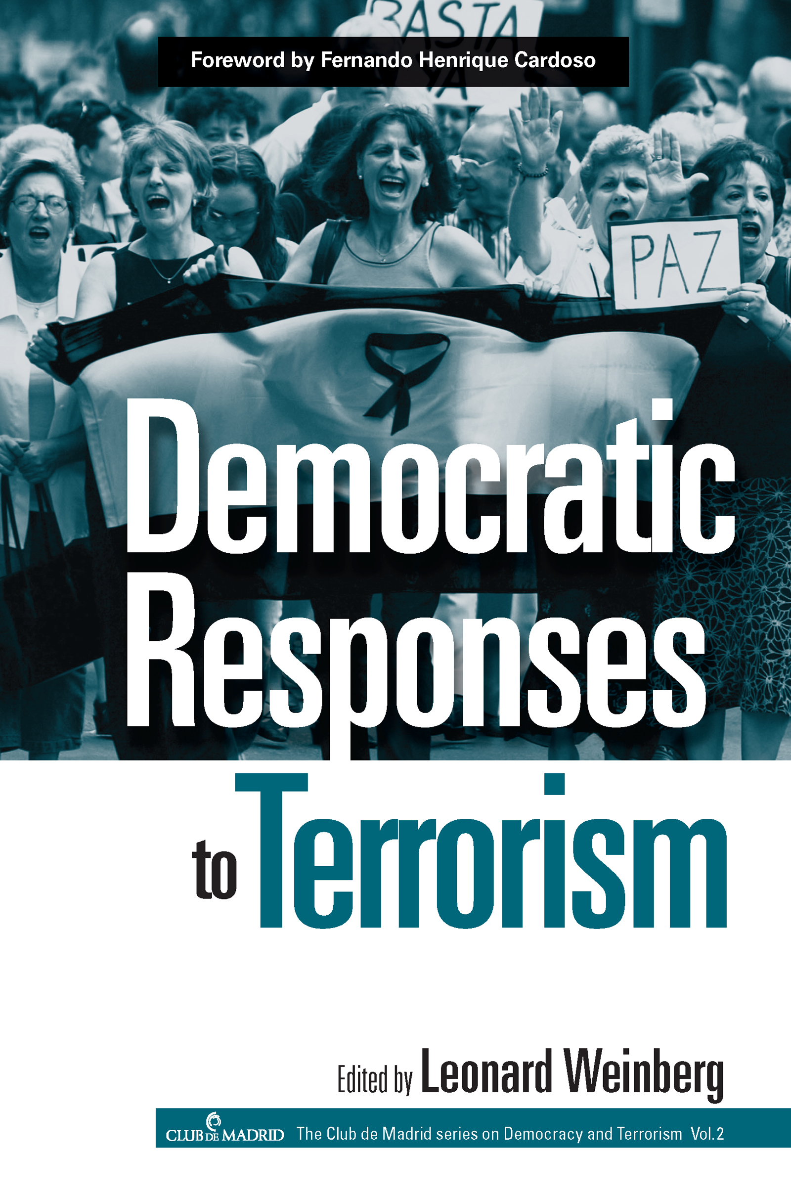 Democratic Responses To Terrorism (Paperback) book cover