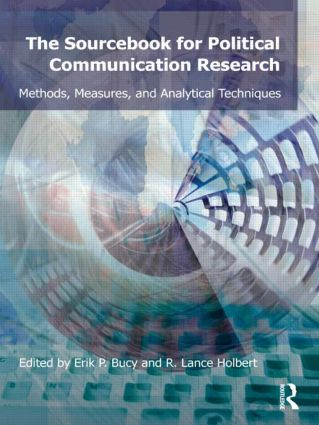 Sourcebook for Political Communication Research: Methods, Measures, and Analytical Techniques book cover
