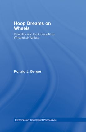 Hoop Dreams on Wheels: Disability and the Competitive Wheelchair Athlete book cover