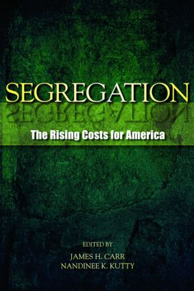 Segregation: The Rising Costs for America, 1st Edition (Paperback) book cover