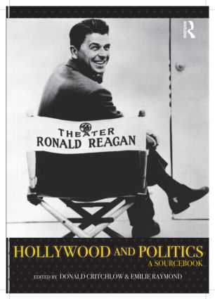 Hollywood and Politics: A Sourcebook, 1st Edition (Paperback) book cover