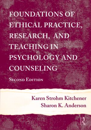 Foundations of Ethical Practice, Research, and Teaching in Psychology and Counseling: 2nd Edition (Hardback) book cover