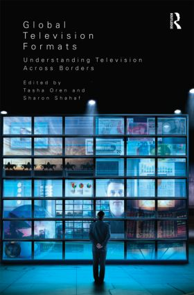 Global Television Formats: Understanding Television Across Borders (Paperback) book cover
