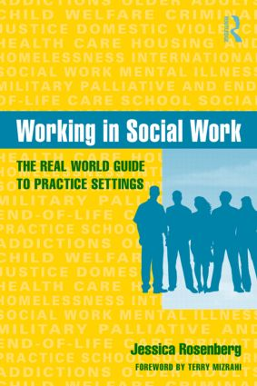 Working in Social Work: The Real World Guide to Practice Settings (Paperback) book cover