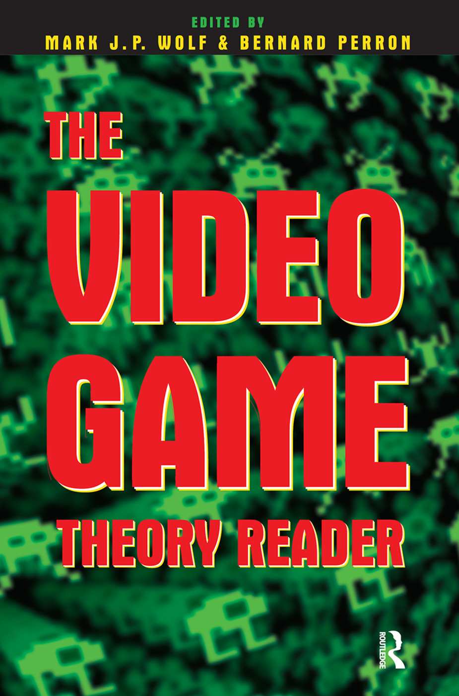 The Video Game Theory Reader (Paperback) book cover
