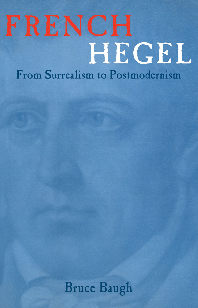 French Hegel: From Surrealism to Postmodernism, 1st Edition (Paperback) book cover