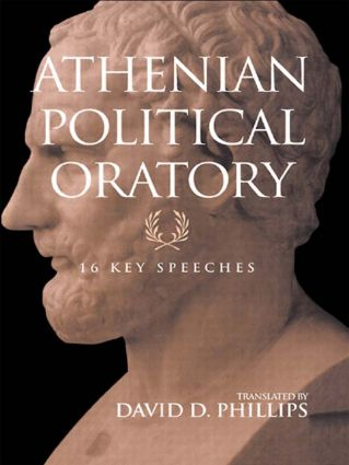 Athenian Political Oratory: Sixteen Key Speeches, 1st Edition (Paperback) book cover