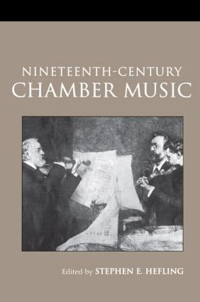 Nineteenth-Century Chamber Music: 2nd Edition (Paperback) book cover