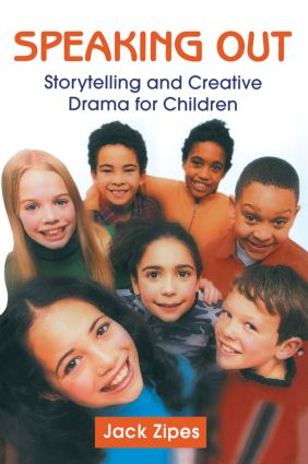 Speaking Out: Storytelling and Creative Drama for Children (Paperback) book cover