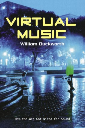 Virtual Music: How the Web Got Wired for Sound (Paperback) book cover