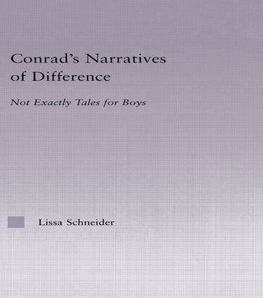Conrad's Narratives of Difference: Not Exactly Tales for Boys (Hardback) book cover