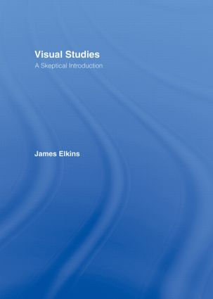 Visual Studies: A Skeptical Introduction book cover