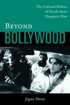 Beyond Bollywood: The Cultural Politics of South Asian Diasporic Film (Paperback) book cover
