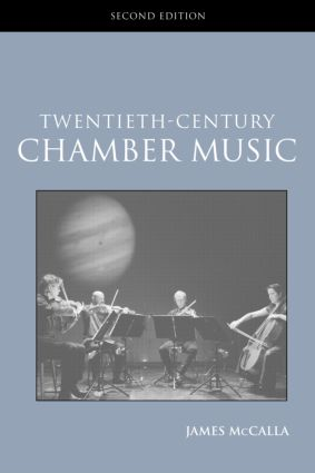 Twentieth-Century Chamber Music: 2nd Edition (Paperback) book cover