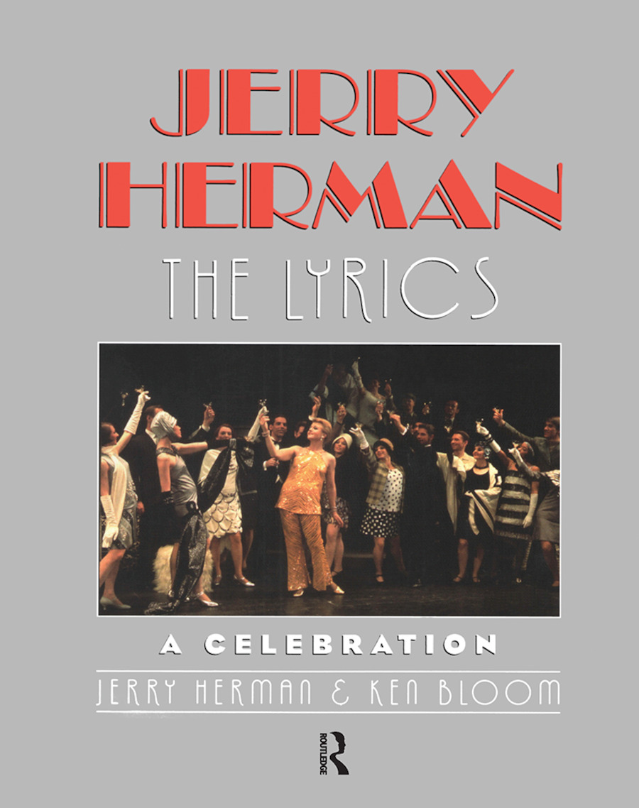 Jerry Herman: The Lyrics, 1st Edition (Hardback) book cover