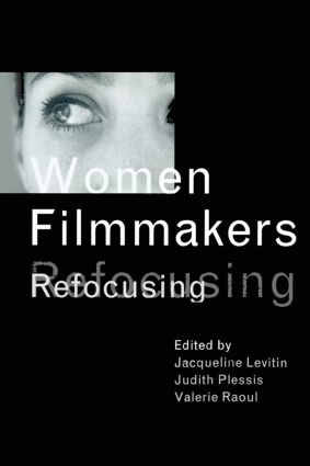 Women Filmmakers: Refocusing, 1st Edition (Paperback) book cover