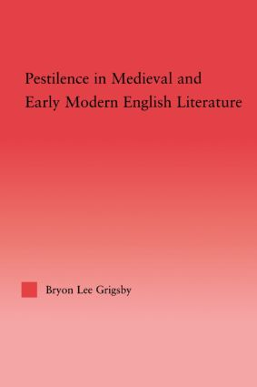 Pestilence in Medieval and Early Modern English Literature (Hardback) book cover