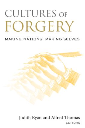 Cultures of Forgery: Making Nations, Making Selves book cover