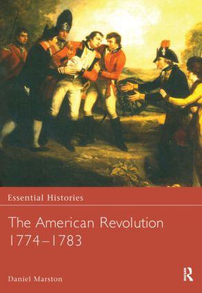 The American Revolution 1774-1783: 1st Edition (Hardback) book cover