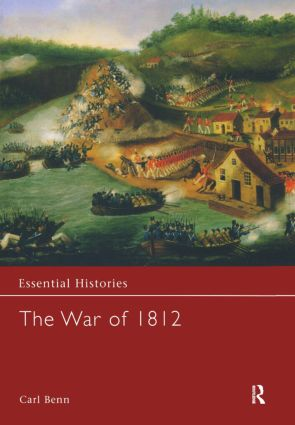 The War of 1812: 1st Edition (Hardback) book cover