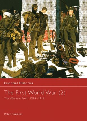 The First World War, Vol. 2: The Western Front 1914-1916, 1st Edition (Hardback) book cover