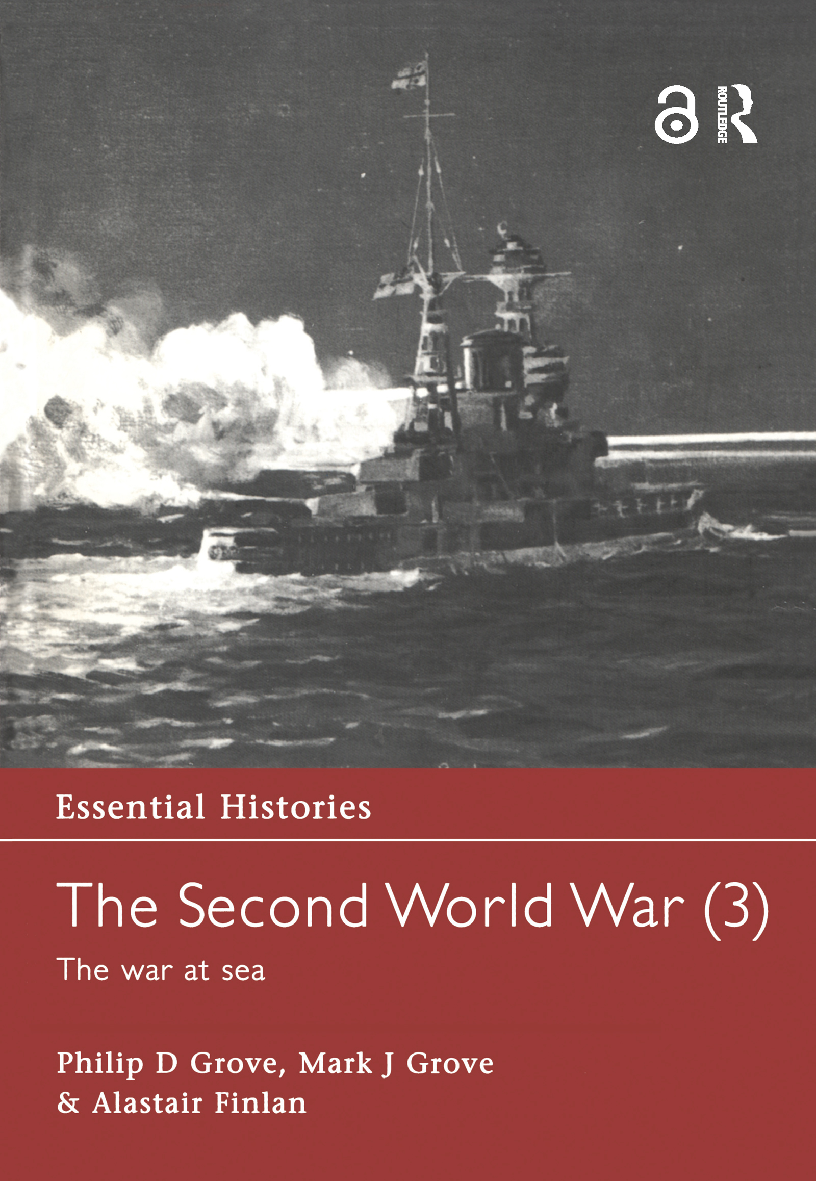 The Second World War, Vol. 3: The War at Sea book cover