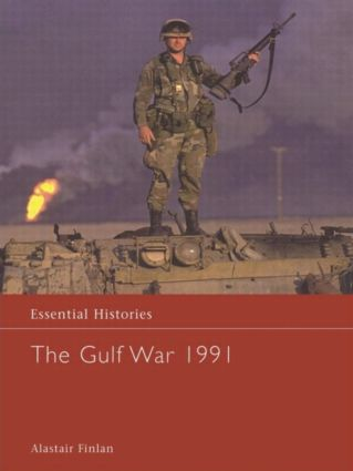 The Gulf War 1991: 1st Edition (Hardback) book cover