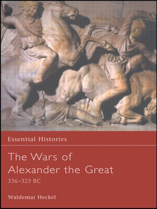 The Wars of Alexander the Great: 1st Edition (Hardback) book cover