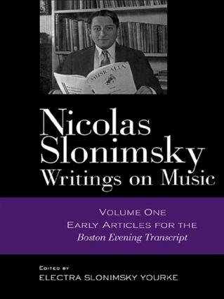 Nicolas Slonimsky: Writings on Music: Early Writings, 1st Edition (Hardback) book cover