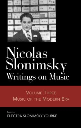 Nicolas Slonimsky: Writings on Music: Music of the Modern Era, 1st Edition (Hardback) book cover