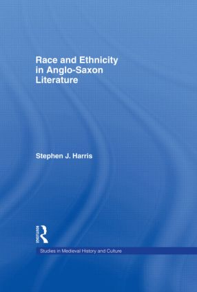 Race and Ethnicity in Anglo-Saxon Literature (Hardback) book cover