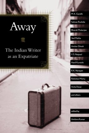 Away: The Indian Writer as an Expatriate, 1st Edition (Paperback) book cover