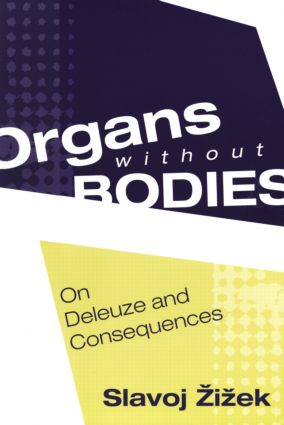 Organs without Bodies: Deleuze and Consequences, 1st Edition (Paperback) book cover