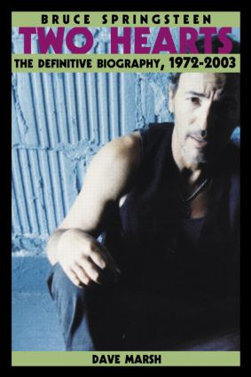 Bruce Springsteen: Two Hearts, the Story (Paperback) book cover
