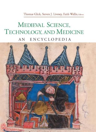 Medieval Science, Technology, and Medicine: An Encyclopedia (Hardback) book cover