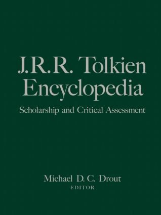 J.R.R. Tolkien Encyclopedia: Scholarship and Critical Assessment (Hardback) book cover