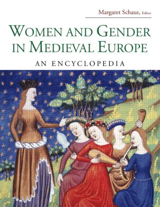 Women and Gender in Medieval Europe: An Encyclopedia (Hardback) book cover