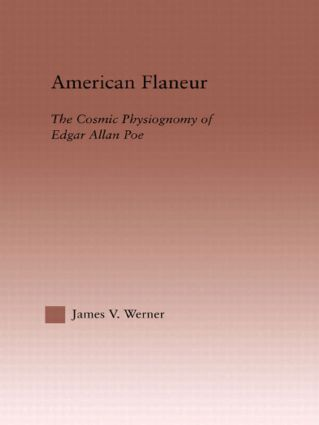 American Flaneur: The Cosmic Physiognomy of Edgar Allan Poe (Hardback) book cover