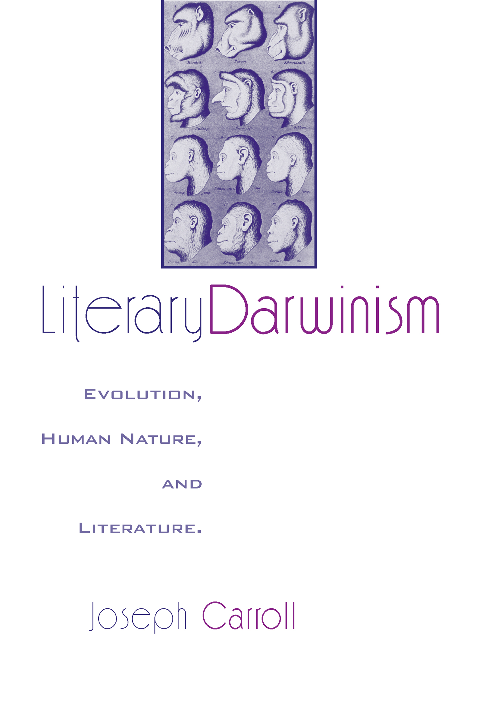 Literary Darwinism: Evolution, Human Nature, and Literature, 1st Edition (Hardback) book cover