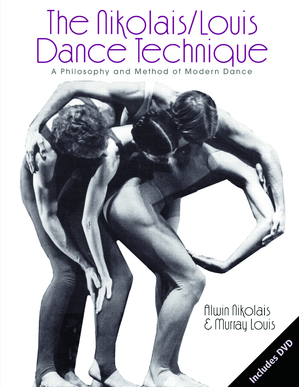 The Nikolais/Louis Dance Technique: A Philosophy and Method of Modern Dance, 1st Edition (Paperback) book cover