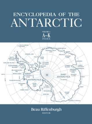 Encyclopedia of the Antarctic: 1st Edition (Hardback) book cover