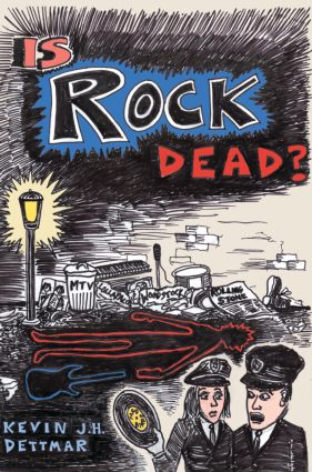 Is Rock Dead?: 1st Edition (e-Book) book cover