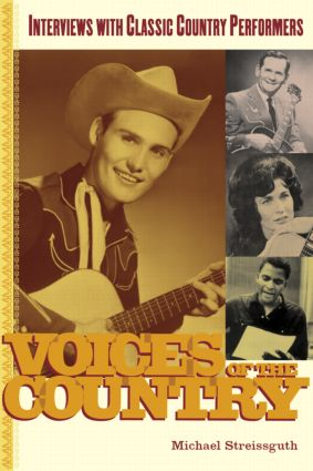 Voices of the Country: Interviews with Classic Country Performers, 1st Edition (Paperback) book cover